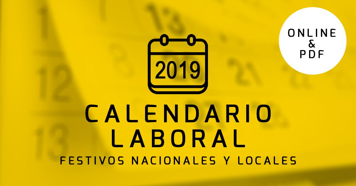Calendario Laboral 2019: Festivos Nacionales y Locales
